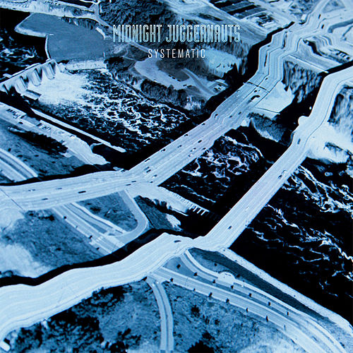 Systematic - EP by Midnight Juggernauts