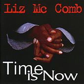 Time Is Now by Liz McComb