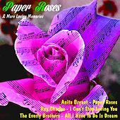 Paper Roses & More Loving Memories by Various Artists
