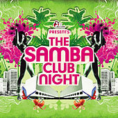 The Samba Club Night by Various Artists