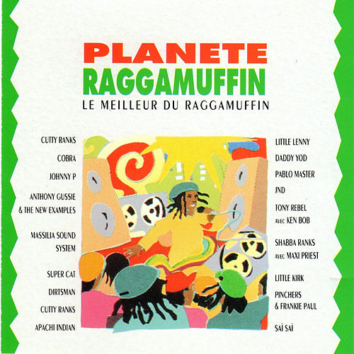 Planete Raggamuffin (Le Meilleur de la Musique Raggamuffin) by Various Artists