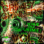 Grimey Grinders, Vol. 2, Twice the Grime! by Various Artists