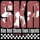 Ska - Blue Beat Shanty Town Legends, Vol. 19 by Various Artists
