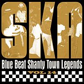 Ska - Blue Beat Shanty Town Legends, Vol. 14 by Various Artists
