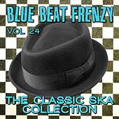 Blue Beat Frenzy - The Classic Ska Collection, Vol. 24 by Various Artists