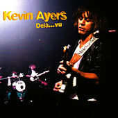 Deiávu by Kevin Ayers