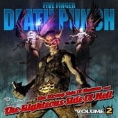 The Wrong Side Of Heaven And The Righteous Side Of Hell: Vol. 2 by Five Finger Death Punch