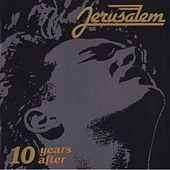 10 Years After by Jerusalem