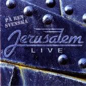 Live - På ren svenska by Jerusalem