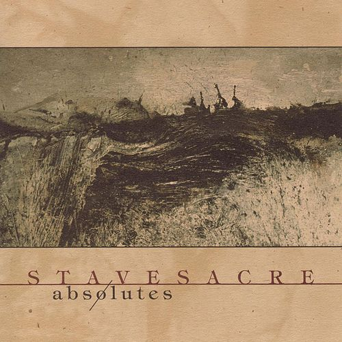 Absolutes by Stavesacre