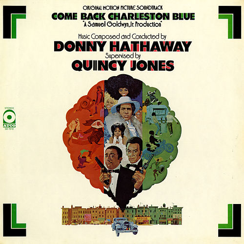 Come Back Charleston Blue by Donny Hathaway