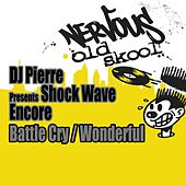 Battle Cry / Wonderful by DJ Pierre