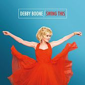 Swing This by Debby Boone