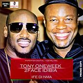 Ife Din Mma by 2Face