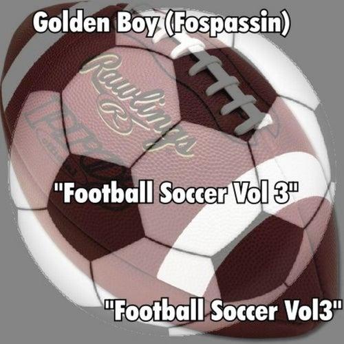 Football Soccer, Vol. 3 by Golden Boy (Fospassin)