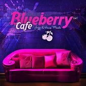 Blueberry Cafe, Vol.1 by Various Artists