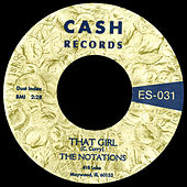 That Girl / I'm For Real by Notations