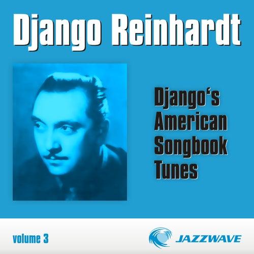 Django's American Songbook Tunes (vol. 3) by Django Reinhardt