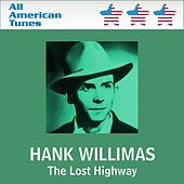 The Lost Highway by Hank Williams