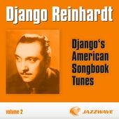 Django's American Songbook Tunes (vol. 2) by Django Reinhardt
