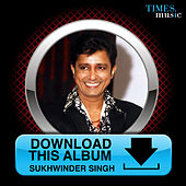 Download This Album - Sukhwinder Singh by Sukhwinder Singh