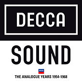 Decca Sound: The Analogue Years 1954 – 1968 by Various Artists