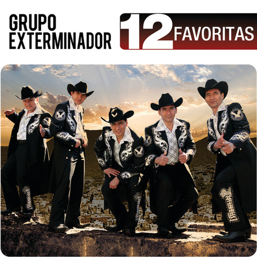 12 Favoritas by Grupo Exterminador