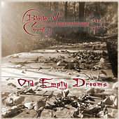 Old Empty Dreams by Blackout Country