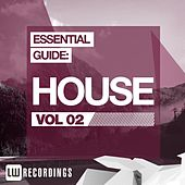 Essential Guide: House Vol. 02 - EP by Various Artists