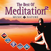 Best of Meditation with Music & Nature 2 by Dave Miller