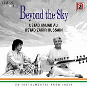 Beyond the Sky by Zakir Hussain
