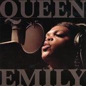 Queen Emily by Queen Emily