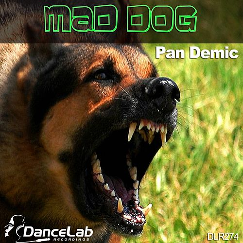 Mad Dog by Pandemic
