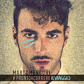 #Prontoacorrereilviaggio by Marco Mengoni