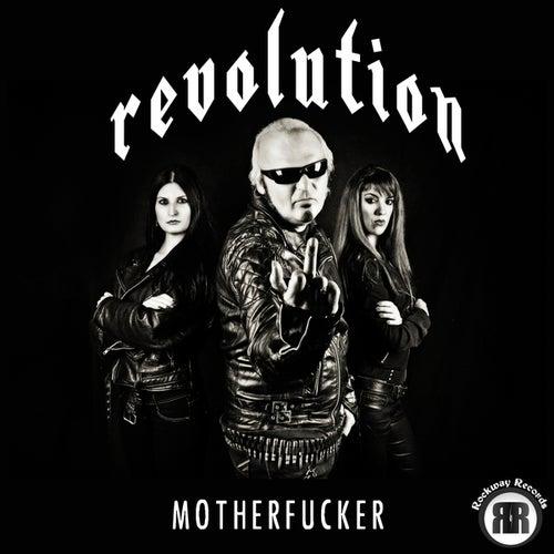 Motherfucker by Revolution