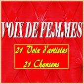 Voix de femmes (21 Voix D'artistes, 21 Chansons) von Various Artists
