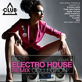 Best Electro House Remix Collection, Vol. 4 by Various Artists