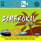Zambrokal Riddim, Vol. 1 by Various Artists