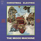 Christmas Becomes Electric by The Moog Machine