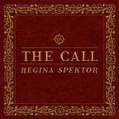The Call by Regina Spektor