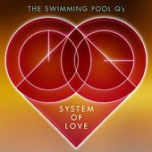 System of Love EP by Swimming Pool Q's