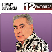 12 Favoritas by Tommy Olivencia