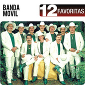 12 Favoritas by Banda Movil