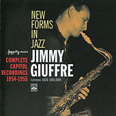 New Forms in Jazz: Complete Capitol Recordings (1954 - 1955) by Jimmy Giuffre