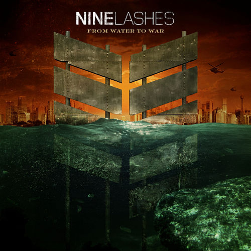 From Water to War by Nine Lashes
