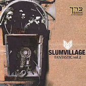 Fantastic Vol. 2 by Slum Village