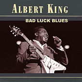 Bad Luck Blues by Albert King