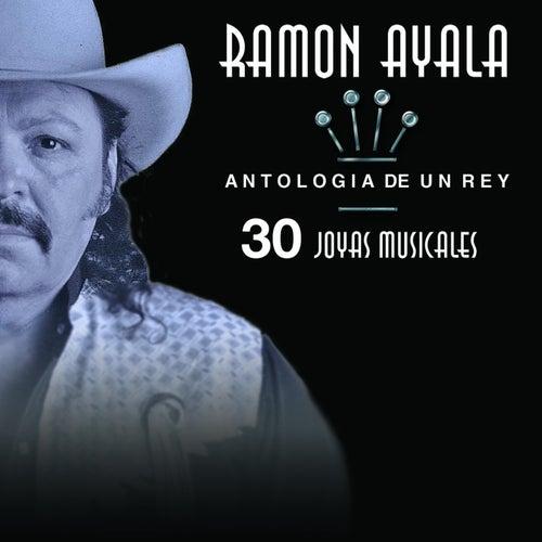 Antologia De Un Rey  by Ramon Ayala