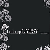 Blacktopgypsy by Blacktop Gypsy