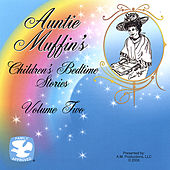 Auntie Muffin's Children's Bedtime Stories Volume Two by Auntie Muffin